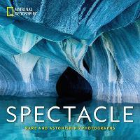 Spectacle: Photographs of the Astonishing (Hardback)