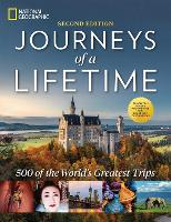 Journeys of a Lifetime, Second Edition: 500 of the World's Greatest Trips (Hardback)