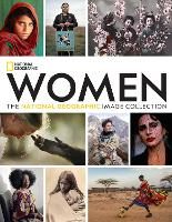 Women: The National Geographic Image Collection (Hardback)