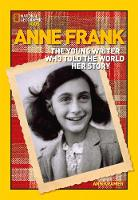 Anne Frank: The Young Writer Who Told the World Her Story - World History Biographies (Paperback)