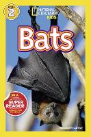 National Geographic Kids Readers: Bats - National Geographic Kids Readers: Level 2 (Paperback)