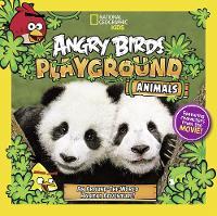 Angry Birds Playground: Animals: An Around-the-World Habitat Adventure - Angry Birds Playground (Hardback)