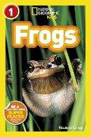 National Geographic Kids Readers: Frogs - National Geographic Kids Readers: Level 1 (Paperback)