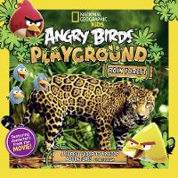 Angry Birds Playground: Rain Forest: A Forest Floor to Treetop Adventure - Angry Birds Playground (Hardback)