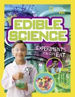 Edible Science: Experiments You Can Eat - Science & Nature (Paperback)