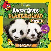 Angry Birds Playground: Animals: An Around-the-World Habitat Adventure - Angry Birds Playground (Paperback)