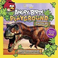 Angry Birds Playground: Dinosaurs: A Prehistoric Adventure! - Angry Birds Playground (Paperback)