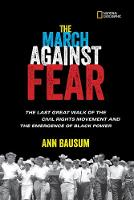 The March Against Fear: The Last Great Walk of the Civil Rights Movement and the Emergence of Black Power - History (US) (Hardback)