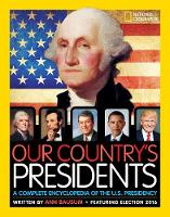 Our Country's Presidents: A Complete Encyclopedia of the U.S. Presidency - Encyclopaedia (Hardback)