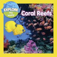 Explore My World: Coral Reefs - Explore My World (Paperback)