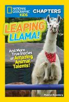National Geographic Kids Chapters: Leaping Llama - NGK Chapters (Paperback)