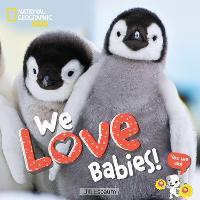 We Love Babies! (Hardback)