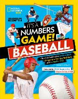 It's A Number's Game! Baseball: The Math Behind the Perfect Pitch, the Game-Winning Grand Slam, and So Much More! - National Geographic Kids (Paperback)