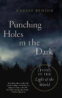 Punching Holes in the Dark (Paperback)
