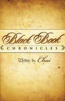 Black Book Chronicles: Vol 1: The Year of Aphesis (Paperback)