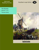 The Dynasts (2 Volume Set)