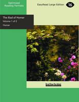 The Iliad of Homer (2 Volume Set)