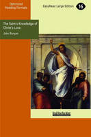 The Saint's Knowledge of Christ's Love: The Unsearchable Riches of Christ (Paperback)