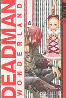 Deadman Wonderland: Volume 4 (Paperback)