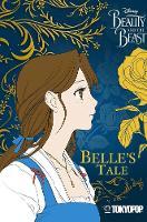 Disney Manga: Beauty and the Beast - Belle's Tale: Belle's Tale (Paperback)