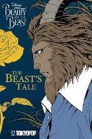 Disney Manga: Beauty and the Beast - The Beast's Tale: The Beast's Tale (Paperback)