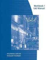 Workbook with Lab Manual for Heilenman/Kaplan/Tournier's Voila!: An Introduction to French, 6th (Paperback)