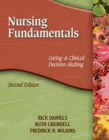 Nursing Fundamentals: Caring and Clinical Decision Making (Hardback)