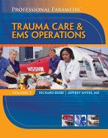 Professional Paramedic, Volume III: Trauma Care & EMS Operations (Paperback)