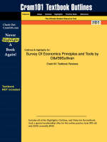 Studyguide for Survey of Economics Principles and Tools by O'Sullivan, ISBN 9780131439696