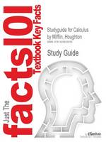 Studyguide for Calculus by Mifflin, Houghton, ISBN 9780618634088