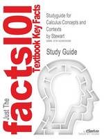 Studyguide for Calculus: Concepts and Contexts by Stewart, ISBN 9780534437367 (Paperback)