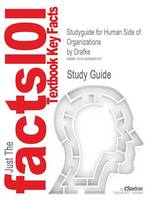 Studyguide for Human Side of Organizations by Drafke, ISBN 9780135139745