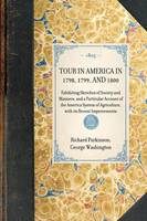 Tour in America in 1798, 1799, and 1800