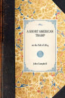 Short American Tramp: On the Fall of 1864 - Travel in America (Paperback)