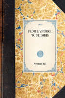 From Liverpool to St. Louis - Travel in America (Paperback)