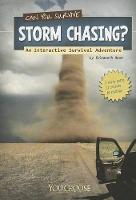 Can You Survive Storm Chasing?: an Interactive Survival Adventure (You Choose: Survival) (Paperback)