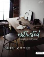 Entrusted Bible Study Book: Study of 2 Timothy (Paperback)