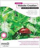 Foundation Website Creation with CSS, XHTML, and JavaScript (Paperback)