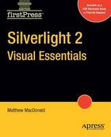 Silverlight 2 Visual Essentials (Paperback)