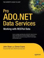 Pro ADO.NET Data Services: Working with RESTful Data (Paperback)