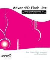 AdvancED Flash on Devices: Mobile Development with Flash Lite and Flash 10 (Paperback)