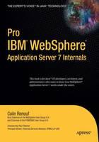 Pro (IBM) WebSphere Application Server 7 Internals (Paperback)