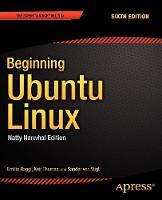 Beginning Ubuntu Linux: Natty Narwhal Edition (Paperback)