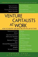 Venture Capitalists at Work: How VCs Identify and Build Billion-Dollar Successes (Paperback)