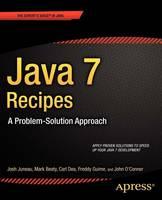 Java 7 Recipes: A Problem-Solution Approach (Paperback)