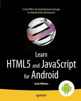 Learn HTML5 and JavaScript for Android (Paperback)
