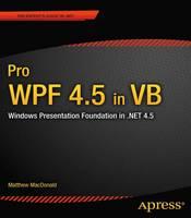 Pro WPF 4.5 in VB: Windows Presentation Foundation in .NET 4.5 (Paperback)