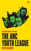 The ANC youth league: A Jacana pocket history - Jacana pocket series (Paperback)