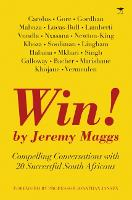 Win!: Inspiring interviews with SA's top 20 leaders (Paperback)