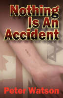 Nothing is an Accident (Paperback)
